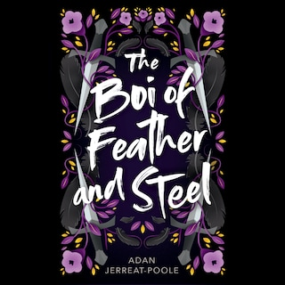 Boi of Feather and Steel, The