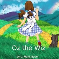Oz the Wiz