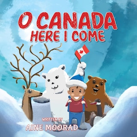 O Canada, Here I Come