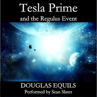 Tesla Prime and the Regulus Event