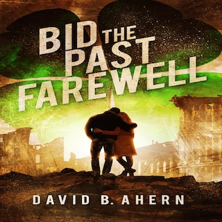 Bid The Past Farewell