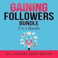 Gaining Followers Bundle: 2 in 1 Bundle, One Million Followers, Influencer