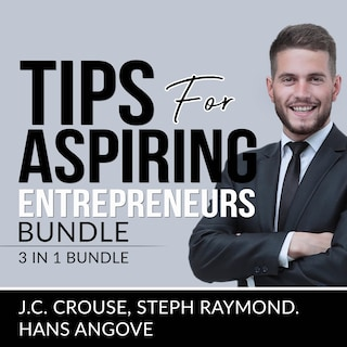 Tips for Aspiring Entrepreneurs Bundle, 3 in 1 Bundle, Starting a Business, Effective Entrepreneurship, and The Accounting Game