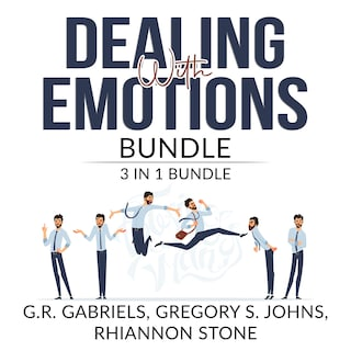 Dealing with Emotions Bundle: 3 in 1 Bundle, Anger Management, Mood Therapy, and Emotional First Aid