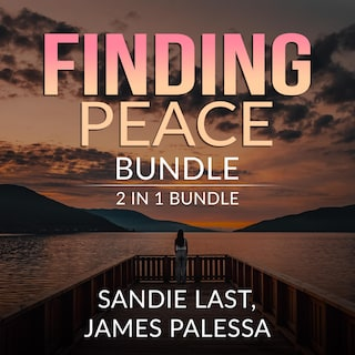 Finding Peace Bundle: 2 in 1 Bundle, Inner Peace, and Be Calm