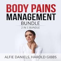 Body Pains Management Bundle: 2 in 1 Bundle, Treat Your Own Back, and Rheumatoid Arthritis