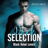 Dark Selection – Black Rebel Lovers