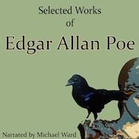Selected Works of Edgar Allan Poe