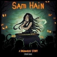 Sam Hain: A Halloween Story