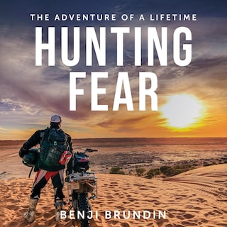 Hunting Fear - the adventure of a lifetime