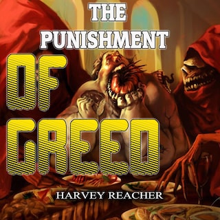 The Punishment Of Greed