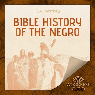 Bible History of the Negro