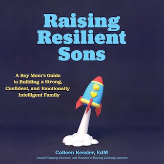 Raising Resilient Sons