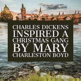 Charles Dickens Inspired A Christmas Gang