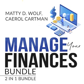 Manage Your Finances Bundle: 2 in 1 Bundle, Getting Out of Debt, and Budgeting Plan
