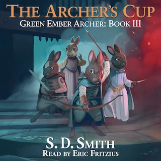 The Archer's Cup (Green Ember Archer Book III)