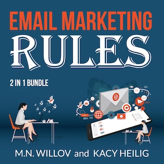 Email Marketing Rules Bundle: 2 in 1 Bundle, Email Marketing Success and Email Marketing Tips
