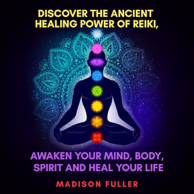 discover the ancient healing power of reiki awaken your