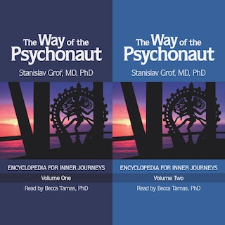 The Way of the Psychonaut: Volumes 1 & 2