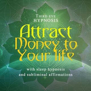 Attract money to your life
