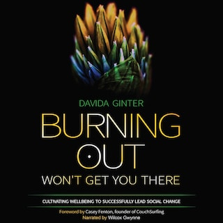 Burning Out Won't Get You There