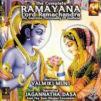 The Complete Ramayana Lord Ramachandra The Supreme Personality Of Godhead