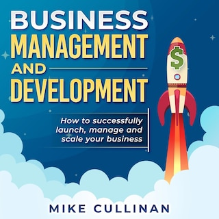 Business Management and Development