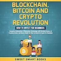 Blockchain, Bitcoin and Crypto Revolution