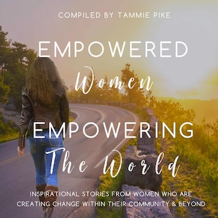Empowered Women Empowering the World