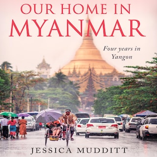 Our Home in Myanmar