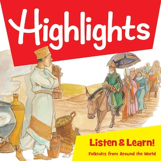 Highlights Listen & Learn!: Folktales From Around The World
