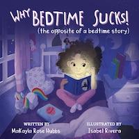 Why Bedtime Sucks