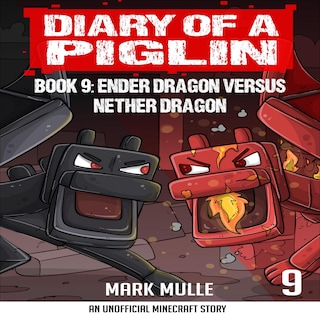 Diary of a Piglin Book 9