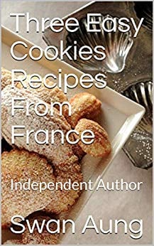 Three Easy Cookies Recipes From France