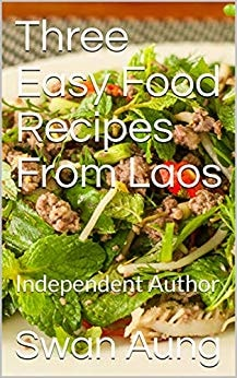 Three Easy Food Recipes From Laos