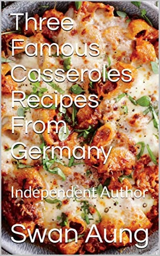 Three Famous Casseroles Recipes From Germany
