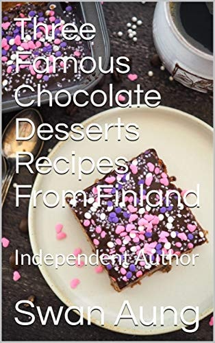 Three Famous Chocolate Desserts Recipes From Finland