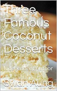 Three Famous Coconut Desserts