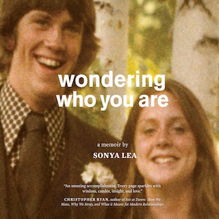 Wondering Who You Are
