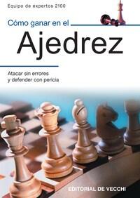 Cómo ganar en el ajedrez
