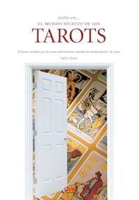 Entre en... el mundo secreto de los tarots