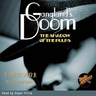 Gangland's Doom -The Shadow of the Pulps