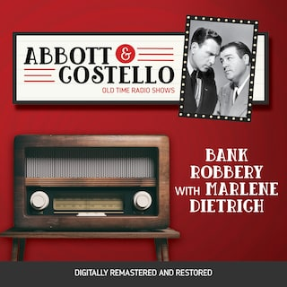 Abbott and Costello: Bank Robbery with Marlene Dietrich