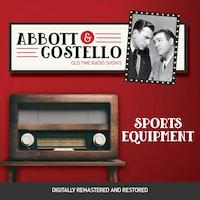 Abbott and Costello: Sports Equipment
