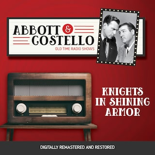 Abbott and Costello: Knights in Shining Armor