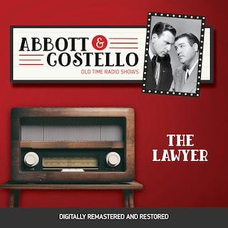 Abbott and Costello: The Lawyer