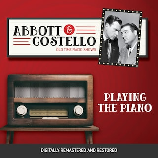 Abbott and Costello: Playing the Piano