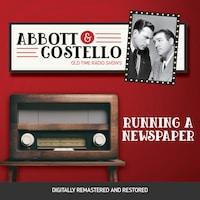 Abbott and Costello: Running a Newspaper