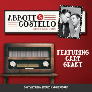 Abbott and Costello: Featuring Cary Grant