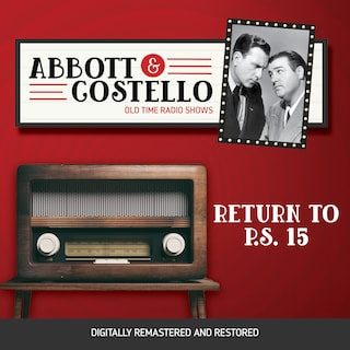 Abbott and Costello: Return to P.S. 15